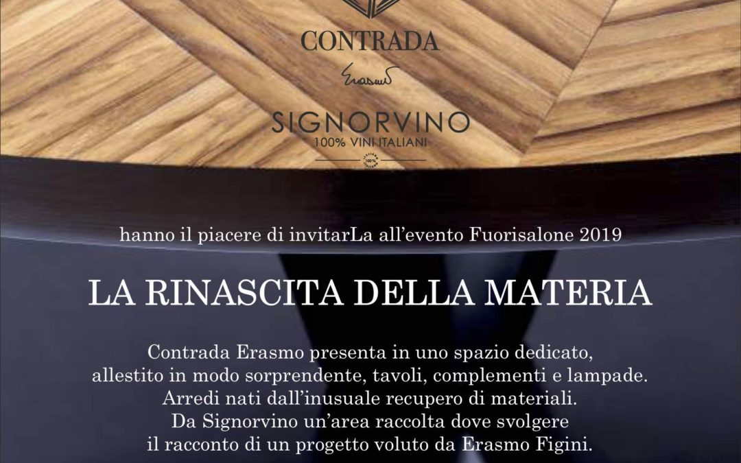LA RINASCITA DELLA MATERIA 2019 - Contrada, Signorvino