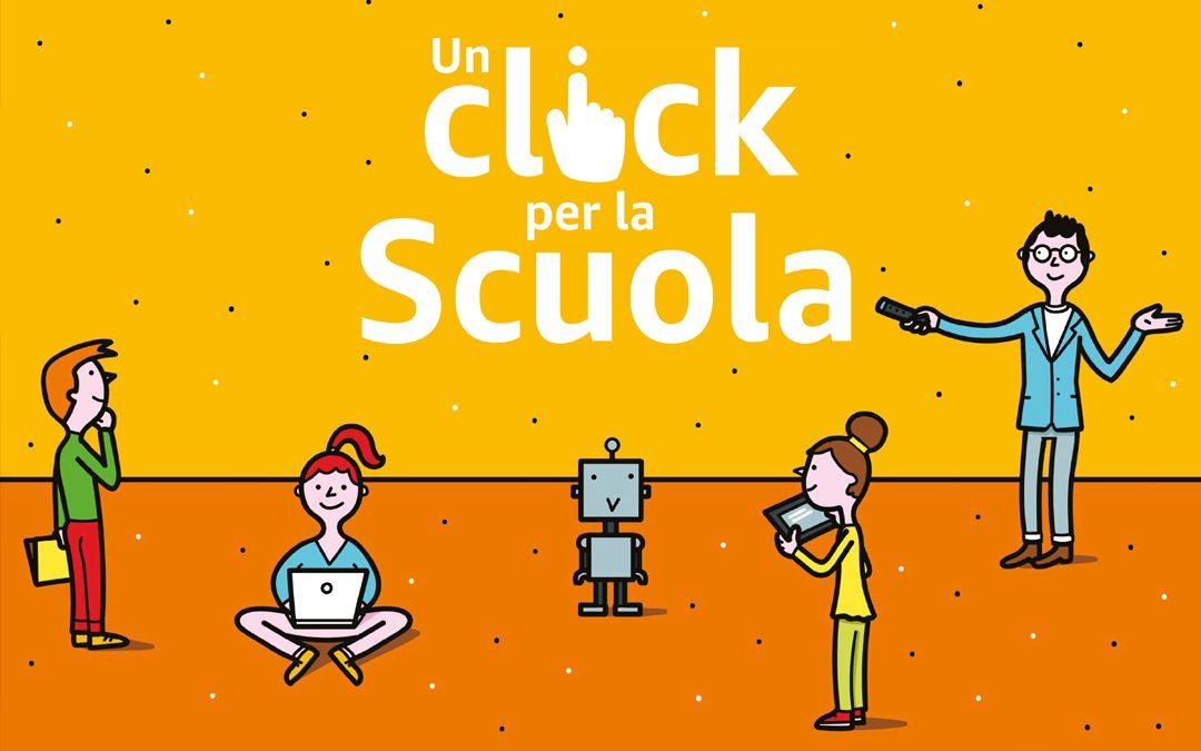 Un Click per la Scuola – Partecipa anche tu!